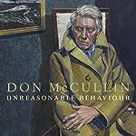 Unreasonable Behaviour: An Autobiography | Don McCullin
