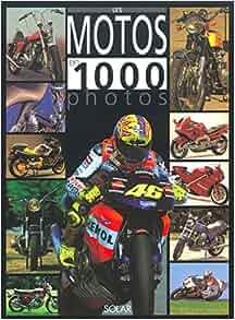 MOTOS EN 1000 PHOTOS -LES -NE: Eric Breton: 9782263035975