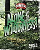 Alone in the Wilderness!, Tim O'Shei, 142960087X