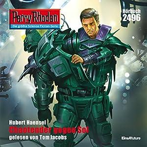 Chaotender gegen Sol (Perry Rhodan 2496) Hörbuch
