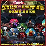 Marvel Contest of Champions Game Guide |  HiddenStuff Entertainment