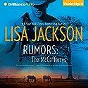 Rumors: The McCaffertys Hörbuch von Lisa Jackson Gesprochen von: Todd Haberkorn