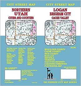 Logan / Brigham City / Northern Utah, UT Street Map: GM Johnson ...