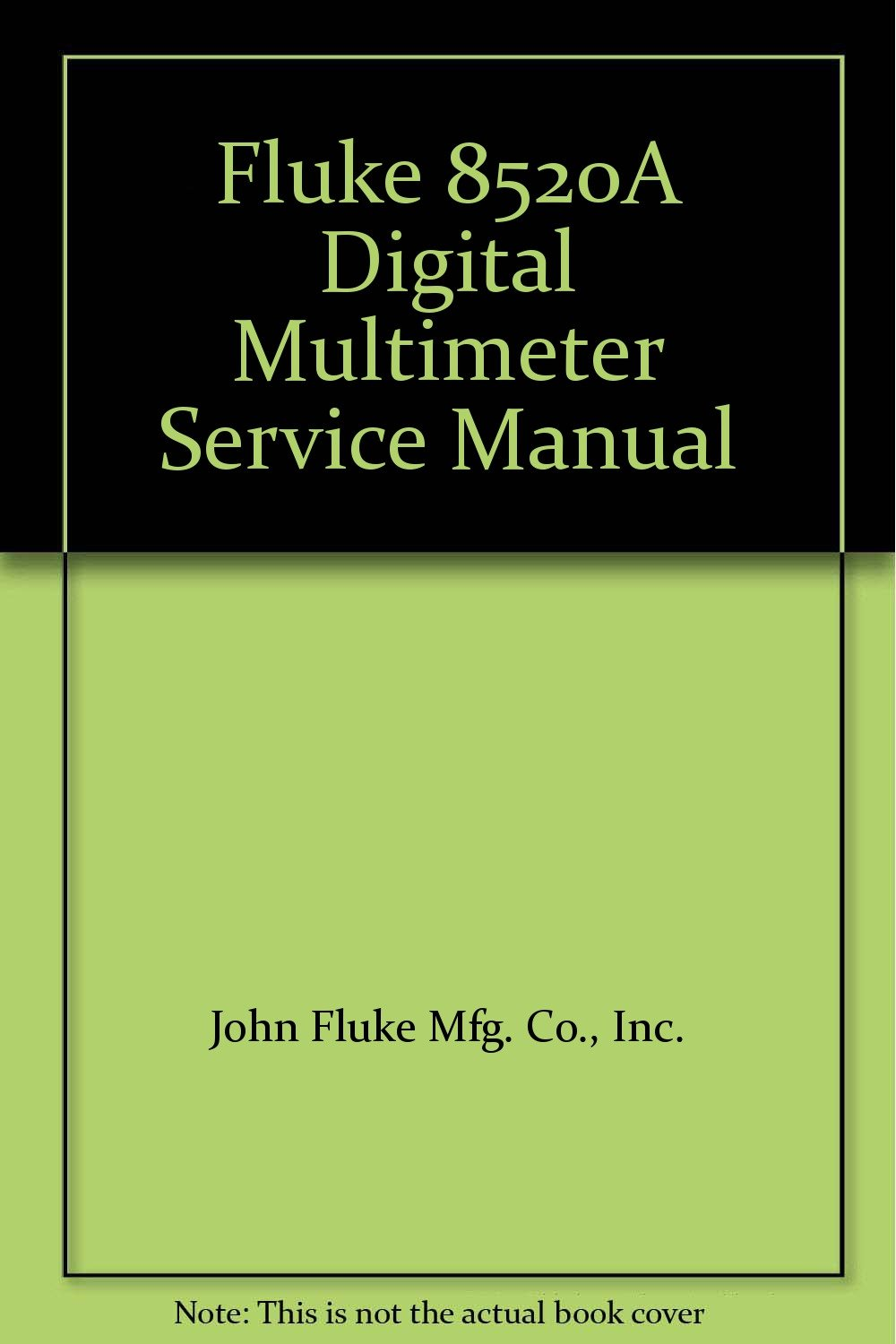 fluke 8520a digital multimeter service manual inc john fluke mfg rh amazon com Customer Service Books HP Owner Manuals