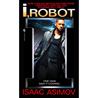 I, Robot (The Robot Series Book 1)