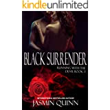 Black Surrender: Running with the Devil Book 3