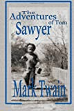 The Adventures of Tom Sawyer, Samuel Clemens, 1494330709