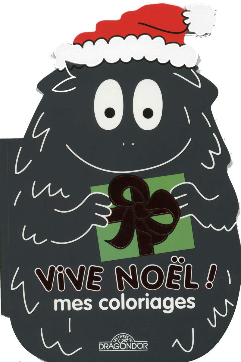 Mes Coloriages Vive Noel ! (Barbapapa) (French Edition): Taylor