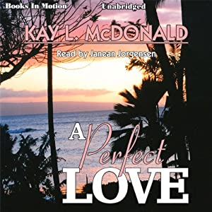 A Perfect Love Audiobook