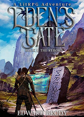 Eden's Gate: The Reborn: A LitRPG Adventure