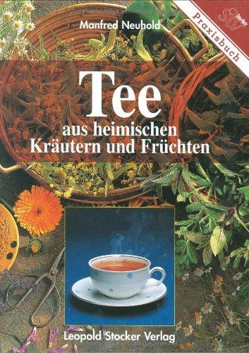 Tee Aus Heimischen Kräutern Und Früchten