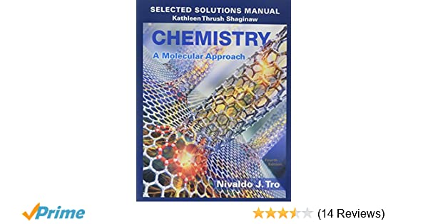 Selected Solutions Manual For Chemistry A Molecular