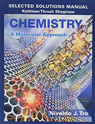 selected solutions manual for chemistry a molecular approach rh amazon com Molecular Weight of a Solution physical chemistry a molecular approach solution manual