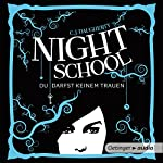 Night School: Du darfst keinem trauen (Night School 1) | C. J. Daugherty