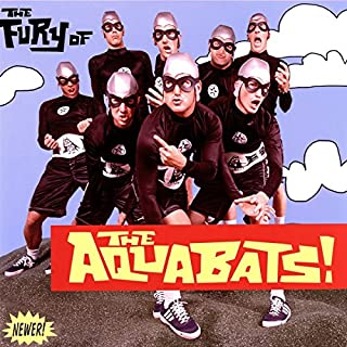 The Fury Of The Aquabats (Expanded 2018 Remaster) [2 LP] [Neon Green]