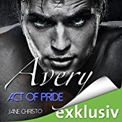 Avery: Act of Pride (Act 3) | Jane Christo