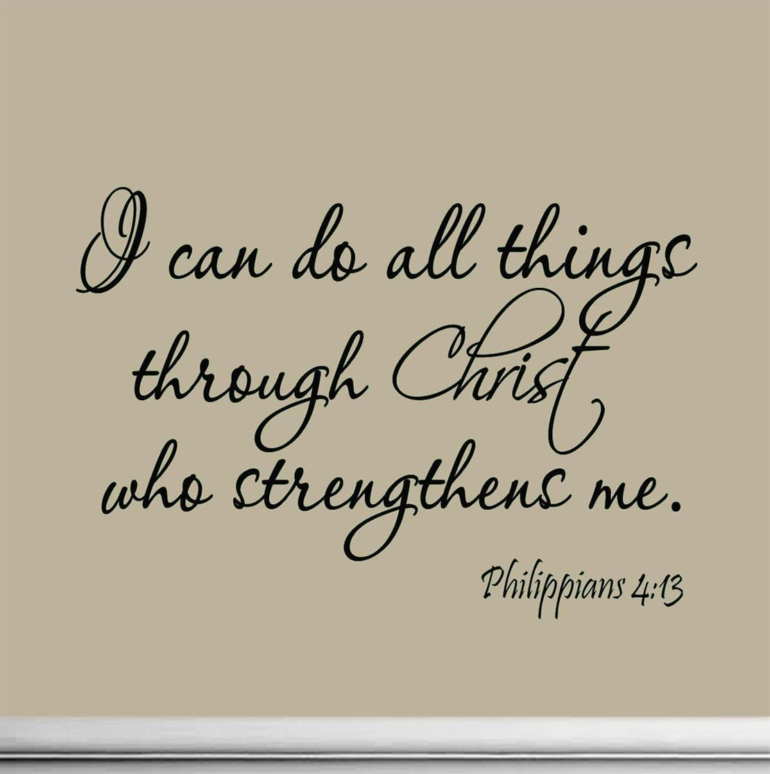amazon com i can do all things through christ who strengthens me amazon com i can do all things through christ who strengthens me philippians 4 13 wall decal bible scripture christian wall art quote lettering mural home