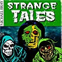Strange Tales: A Collection of Horror Stories Audiobook by Michael Bray Narrated by Tristan Josiah
