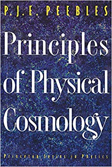Principles of Physical Cosmology (Princeton Series in Physics)