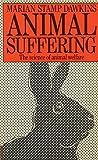 Animal Suffering: The Science of Animal Welfare (Science Paperbacks)
