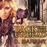 Back from the Undead: Bloodhound Files, Book 5 | D. D. Barant