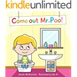 Come Out Mr Poo!: Potty Training for Toddlers