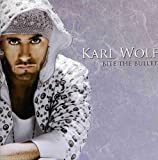 Bite the Bullet by Karl Wolf (2009-04-14)