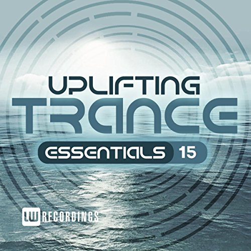 Various Artists - Uplifting Trance Essentials, Vol. 15 (2017) [WEB FLAC] Download