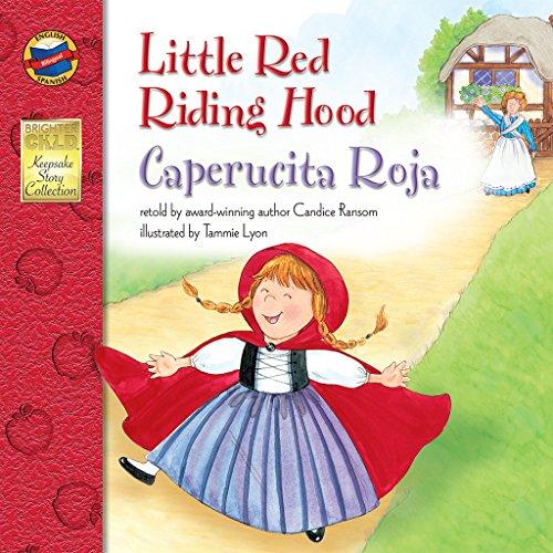 Little Red Riding Hood, Grades PK - 3: Caperucita Roja (Keepsake Stories) (English and Spanish Edition)