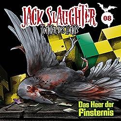 Das Heer der Finsternis (Jack Slaughter - Tochter des Lichts 8)