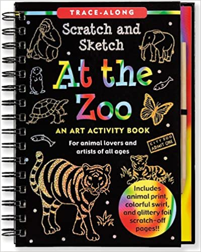 At The Zoo Scratch & Sketch (An Art Activity Book For Animal Lovers And Artists Of All Ages) (Trace Along Scratch And Sketch) by Martha Day Zschock