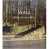 Wall: Andy Goldsworthy