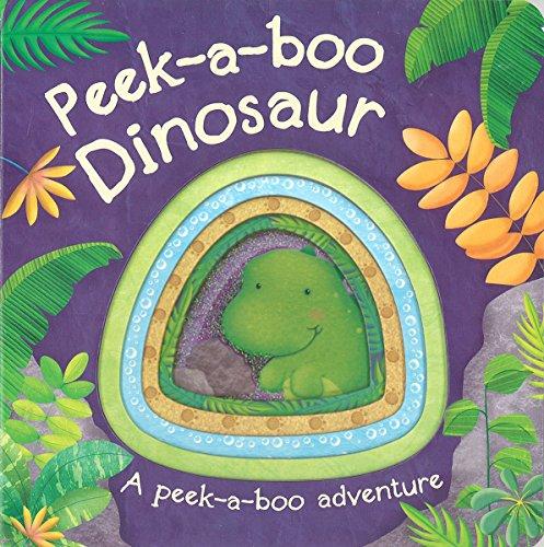 Peek-A-Boo Dinosaur (Peek-a-boo Adventure)