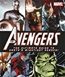 img - for The Avengers The Ultimate Guide to Earth's Mightiest Heroes! by Alastair Dougall (2012-04-02) book / textbook / text book