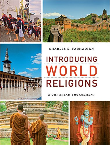 Introducing world religions a christian engagement kindle edition introducing world religions a christian engagement by farhadian charles e fandeluxe Choice Image