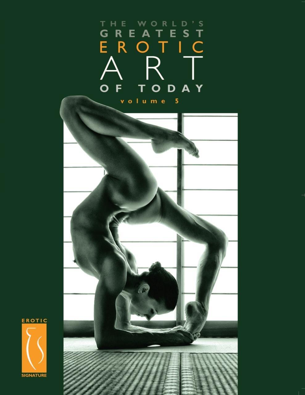 The World's Greatest Erotic Art of Today - Volume 5 (Volume 1)