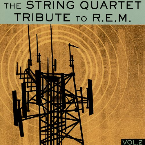 The String Quartet Tribute to R.E.M. Vol. 2