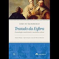 Tratado da Esfera: Cosmologia tradicional e mecânica celeste