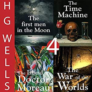 H. G. Wells Sci-Fi Omnibus: Four Great Novels Audiobook