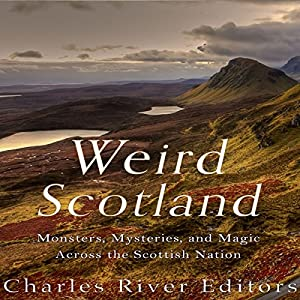 Weird Scotland Audiobook