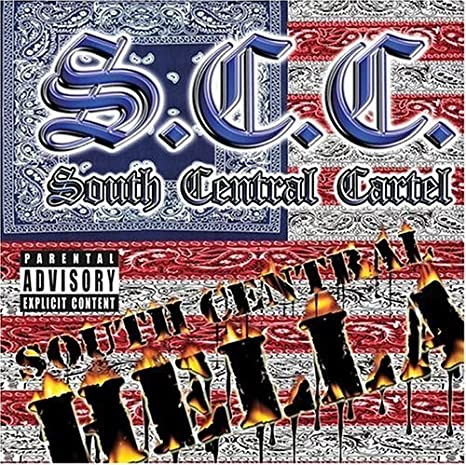 South Central Cartel - South Central Hell a by South Central ...