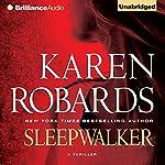 Sleepwalker | Karen Robards