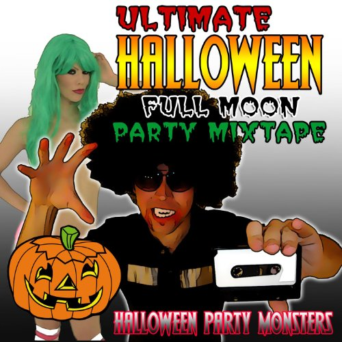 Ultimate Halloween Full Moon Party Mixtape [Clean] -