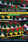 Prose Reader : Essays for Thinking, Reading and Writing Value Package (includes MyCompLab NEW Student Access ), Flachmann and Flachmann, Kim, 0205671462