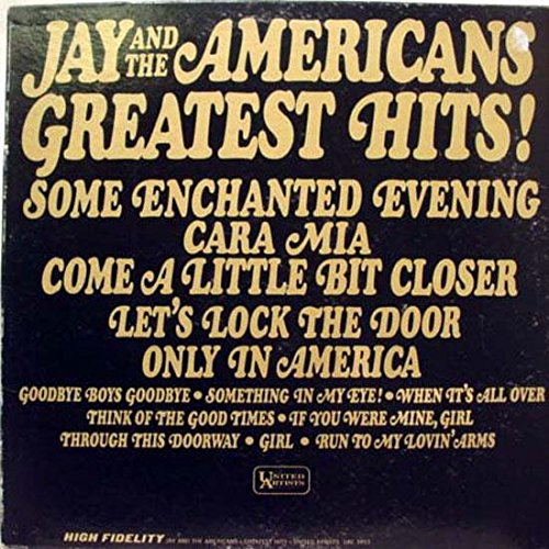 Jay and the Americans Greatest Hits!