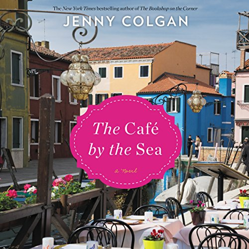 The Cafe by the Sea: A Novel Audiobook [Free Download by Trial] thumbnail