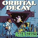 Orbital Decay Audiobook by Allen Steele Narrated by Jonathan Yen