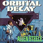 Orbital Decay | Allen Steele