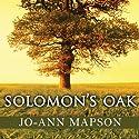 Solomon's Oak: A Novel Audiobook by Jo-Ann Mapson Narrated by Emily Durante