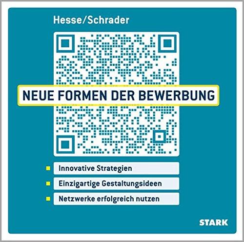 Hesse/Schrader: Neue Formen der Bewerbung Taschenbuch – 14. April 2014 Jürgen Hesse Hans Christian Schrader Stark Verlag 3866687966